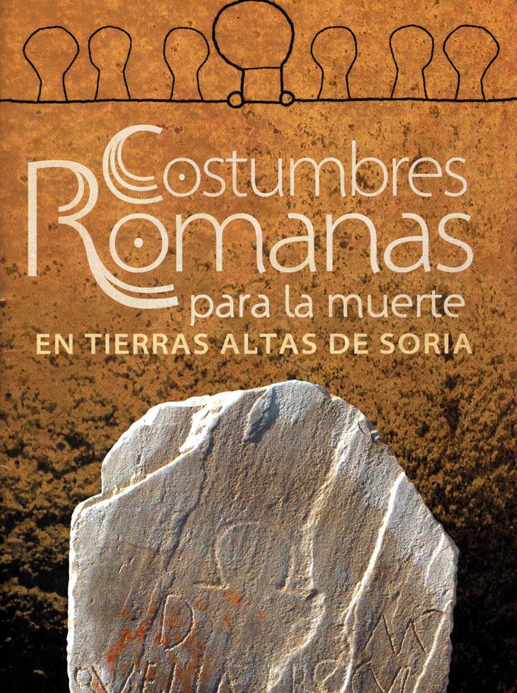 Costumbres romanas para la muerte en Tierras Altas de Soria